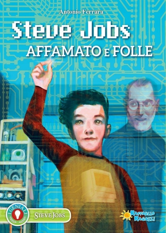 steve-jobs-affamato-e-folle